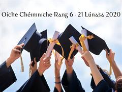 Céimniú - Rang 6 - Graduation
